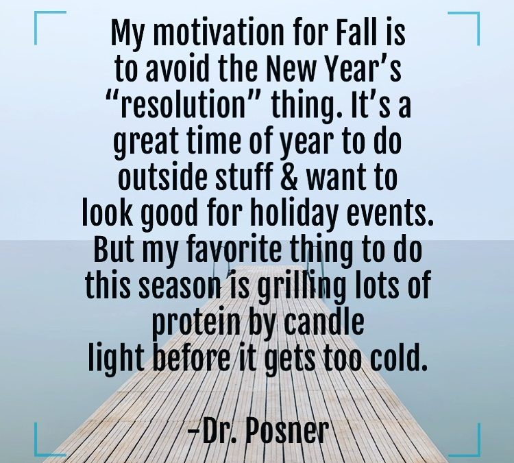Motivation for Fall
